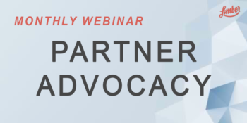Monthly webinar Partner advocacy