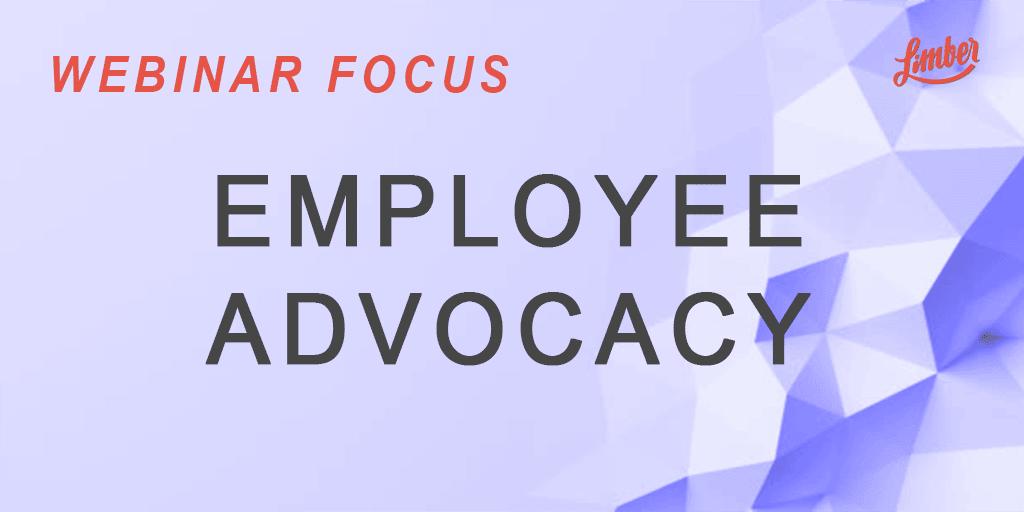 Webinar Employee Advocacy - Limber